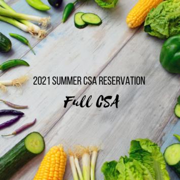 2021 Summer CSA Reservation - Full CSA at Kelly's