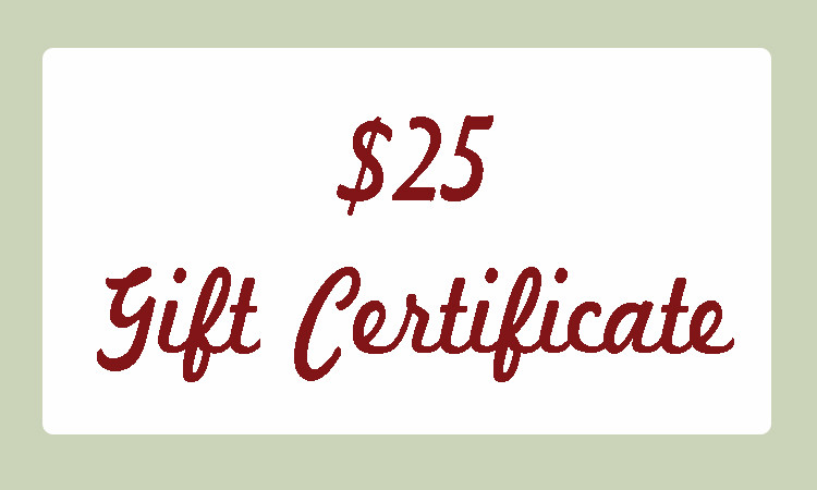 $25 Dollar Gift Certificate