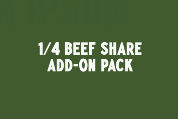 1/4 Beef Share - Add-on Pack