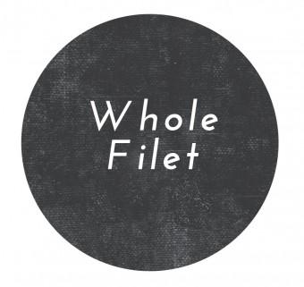 Whole Filet