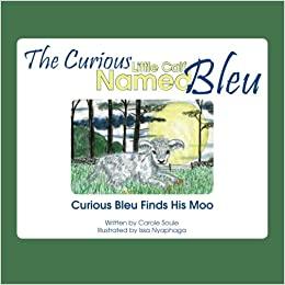 The Curious Little Calf Named Bleu