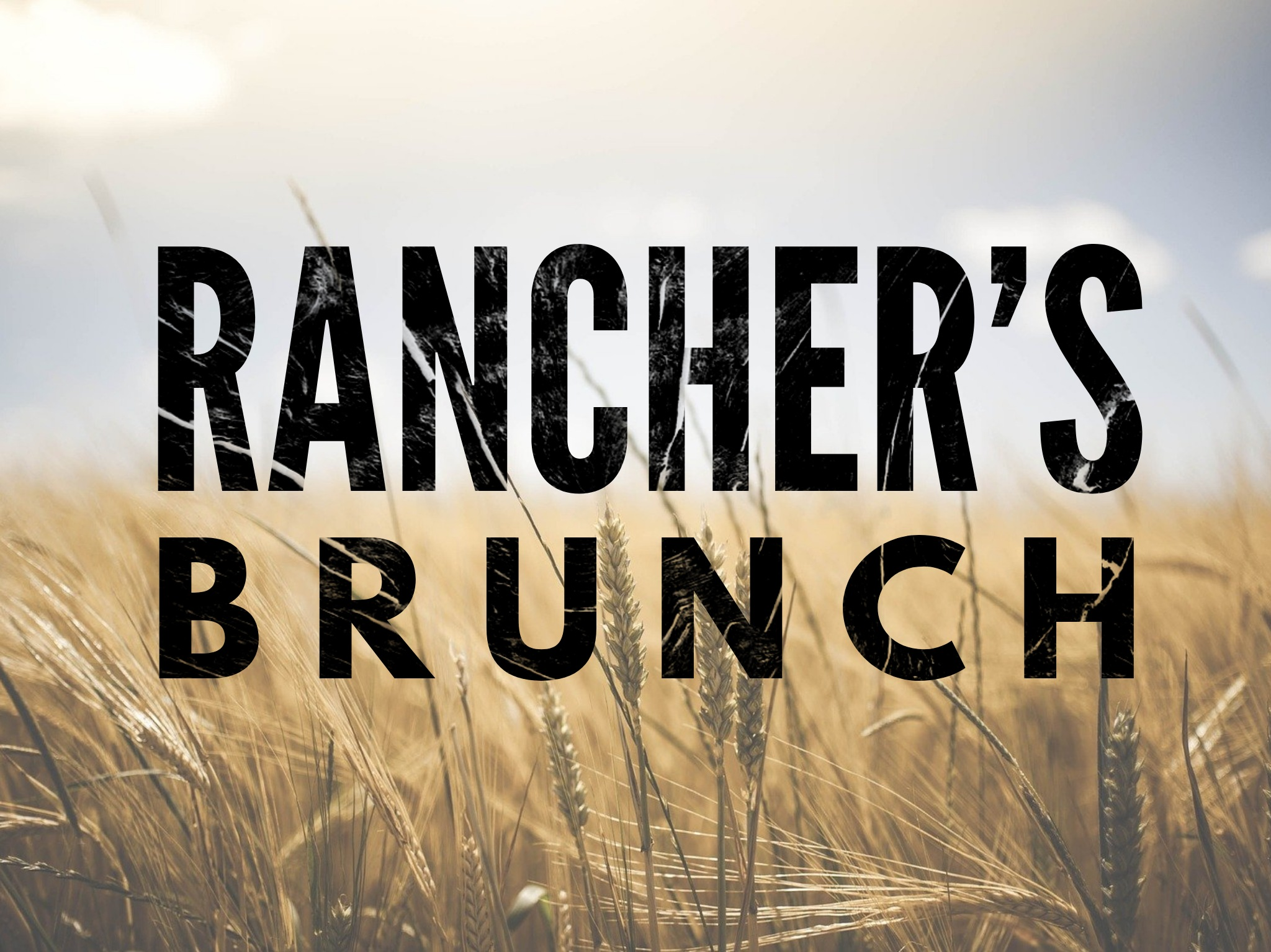 Rancher's Brunch