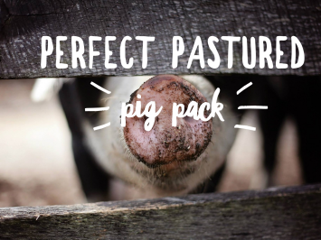 Perfect Pastured Pig Pack