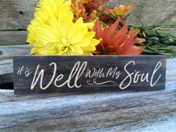 It is Well with my Soul (wooden sign)