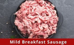 Mild Breakfast Sausage