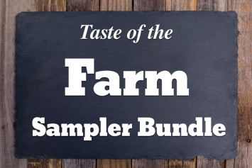 """Taste of the Farm"" Sampler Bundle"