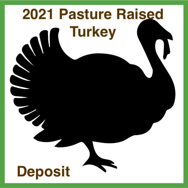 2021-Pasture Raised Turkey Deposit