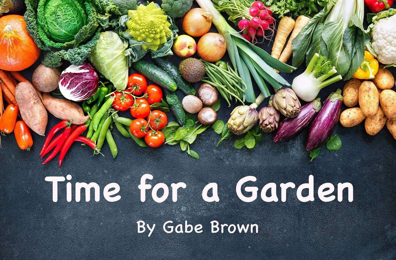 Time for a Garden