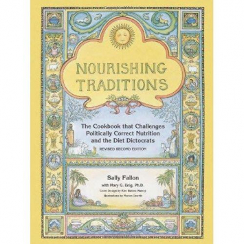 Nourishing Traditions Cookbook, by Sally Fallon