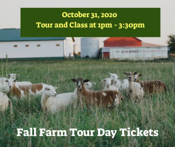 Fall Farm Tour Day Ticket - 1 Adult - Tour & Class 1pm - 3:30pm