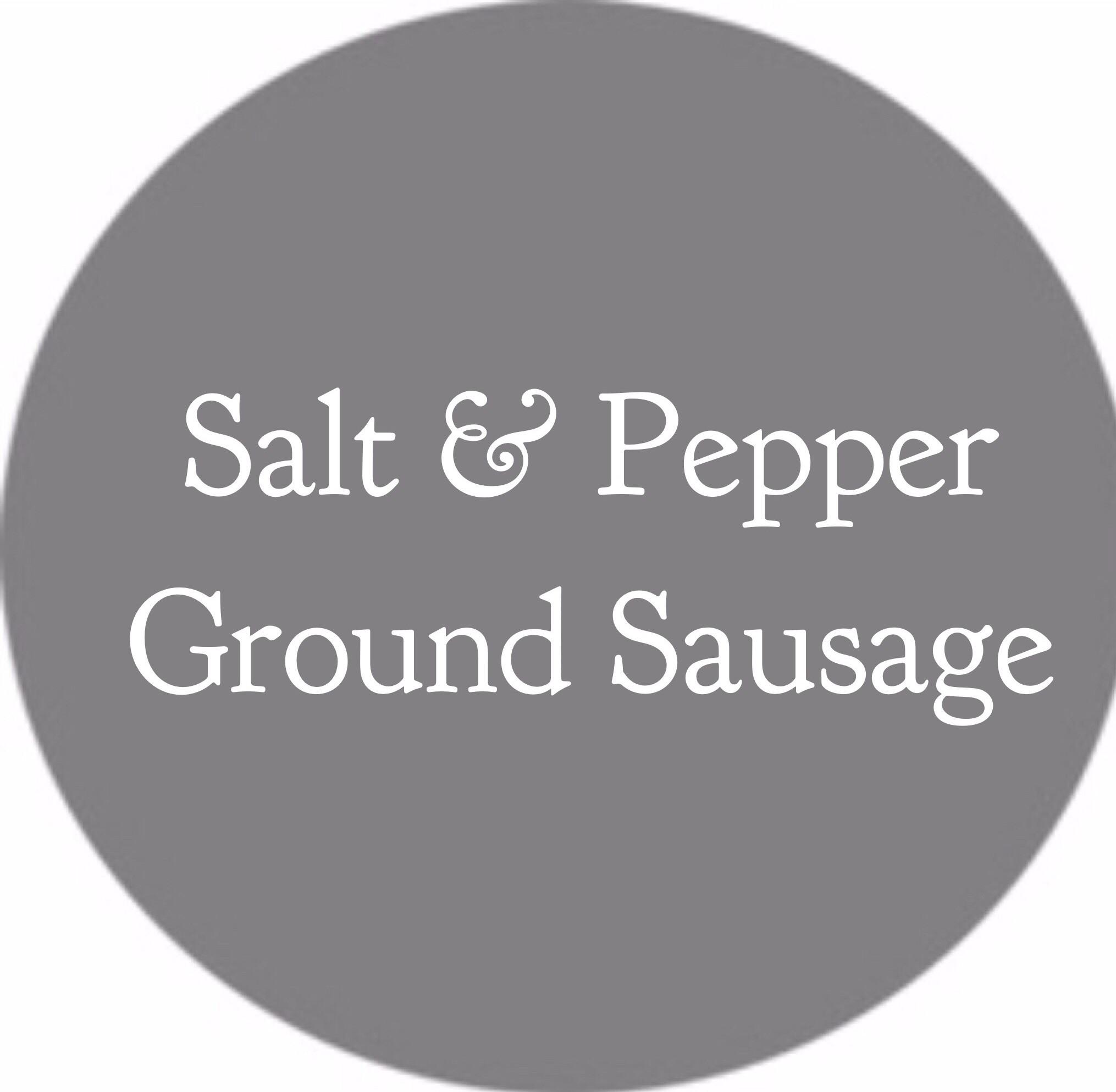 Salt & Pepper Ground Sausage