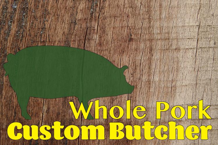 November Whole Pork - Custom Butchered