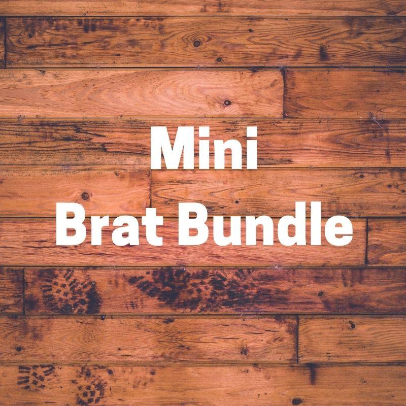 1 Mini Brat Bundle