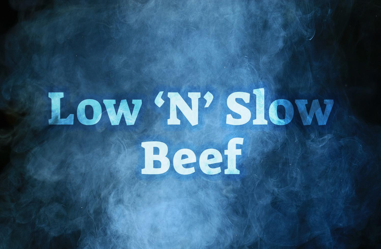 Low N' Slow Beef BBQ