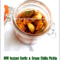 MW Instant Garlic & Green Chilly Pickle