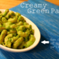 Creamy (Hidden Greens) Gluten Free Pasta