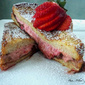 Chocolate- Strawberry Stuffed French Toast