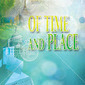 Of Time and Place - B. R. Freemont, Author