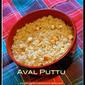 Aval Puttu (Poha Sweet)