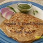 Weekend Special Breakfast - Vegetable & Paneer Paratha
