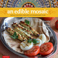 An Edible Mosaic - Middle Eastern Fare with Extraordinary Flair