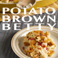 Attention Bad Boys and Girls: Cheesy Potato & Bacon Brown Betty