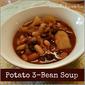 Crock Pot Potato 3-Bean Soup