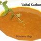Vathal kuzhumbu- Tamilian's comfort food