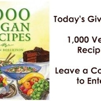 Cookbook Giveaway #5: 1,000 Vegan Recipes and a Hollandaze Sauce Recipe