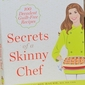Cookbook Review: Secrets of a Skinny Chef