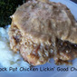 Crock Pot Chicken Lickin' Good Chops