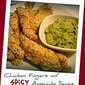 Chicken Fingers with Spicy Avocado Sauce