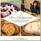 Olive Oil Desserts~Cookbook Review & Giveaway!