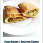 Potato, Paneer & Mushroom Calzone