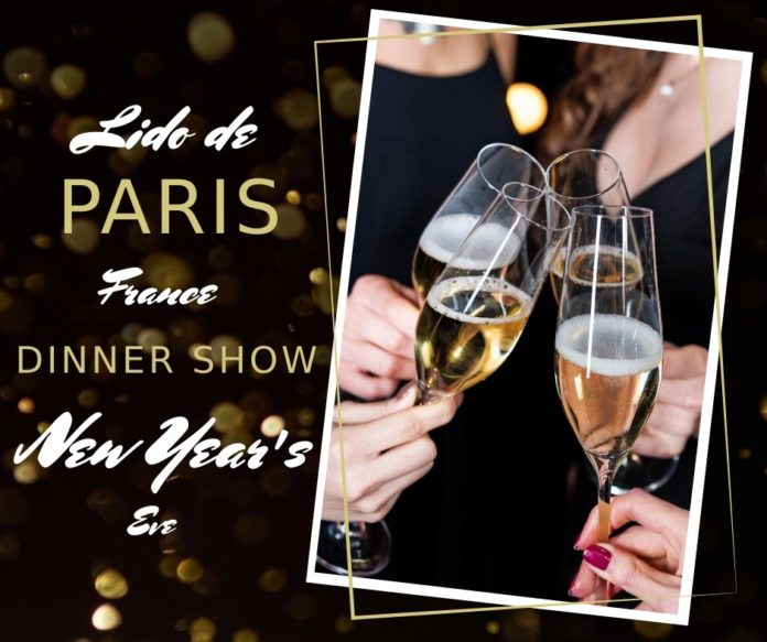 Lido de Paris has a great cabaret style dinner show on New Year's Eve