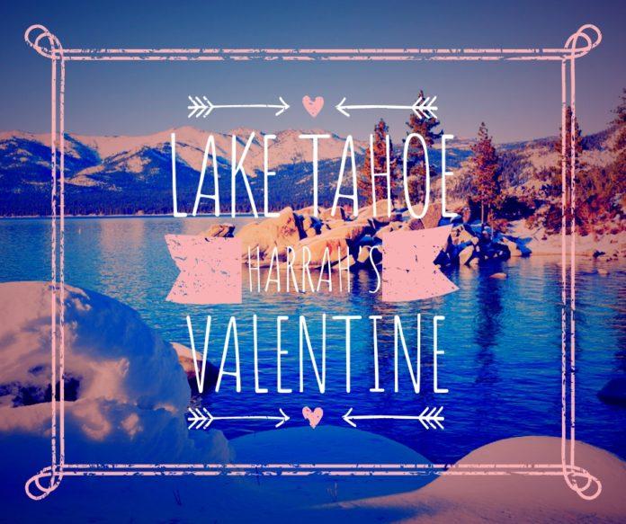 Harrah's at Lake Tahoe Valentine's Day Promo Codes