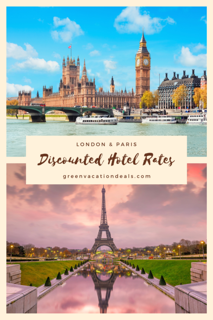 Discounted nightly rates at great hotels in Paris, France & London, England