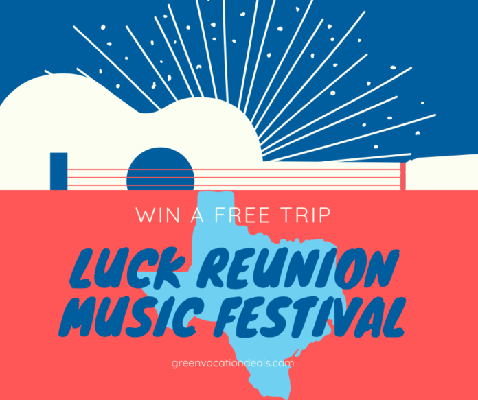 Win flight to Austin, Texas, tickets to Chef's Potluck & Luck Reunion music festival