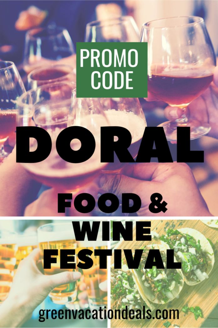 Discount ticket to Food & Wine Festival in Doral, Miami, Florida area