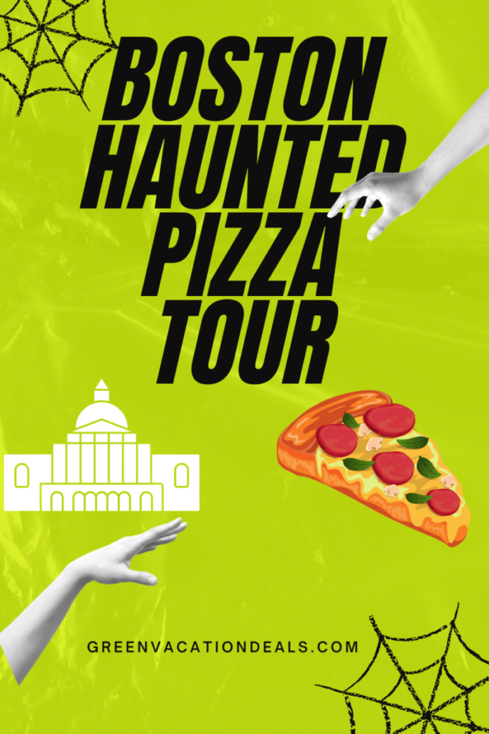 Boston Haunted Pizza Tour visit ghost heavy locations in the North End of Boston