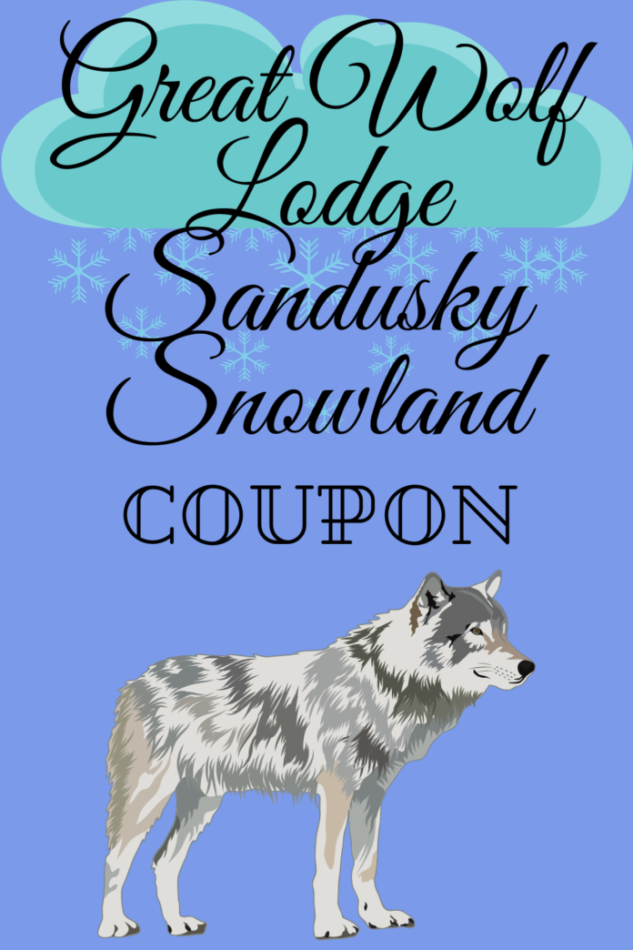 Discount ticket for the Great Wolf Lodge Sandusky Snowland holiday family event