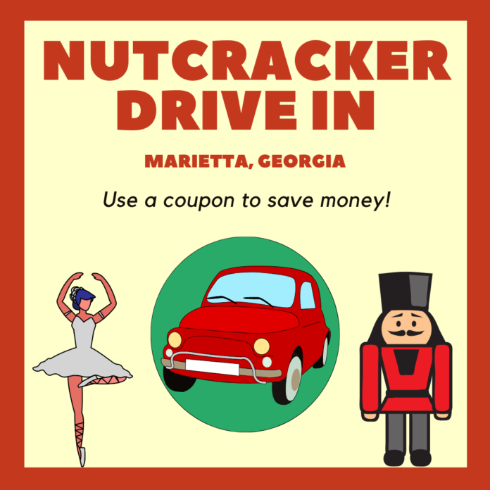 Discounted ticket to drive in Nutcracker Live Performance in Marietta, Georgia