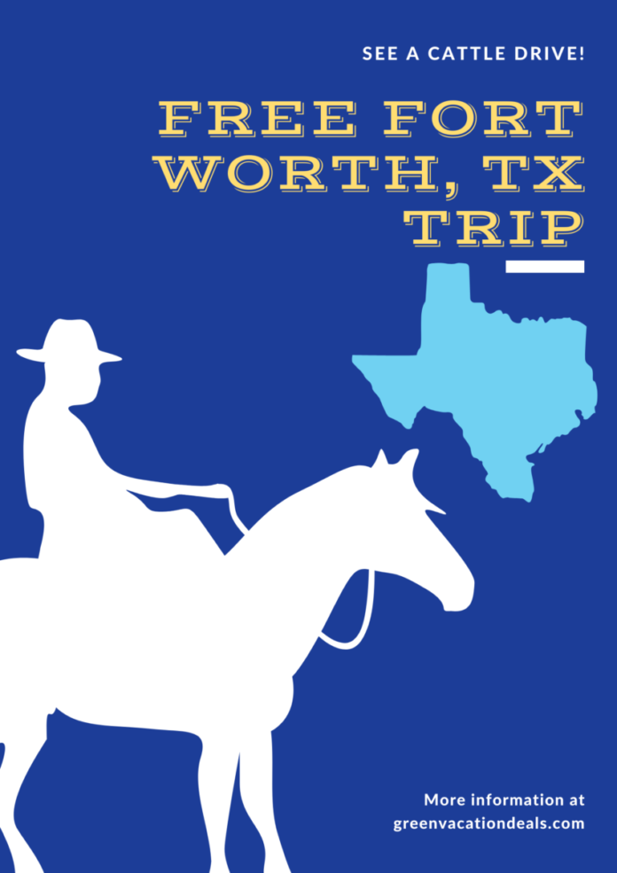 Win a trip to Fort Worth, Texas to see a live cattle drive