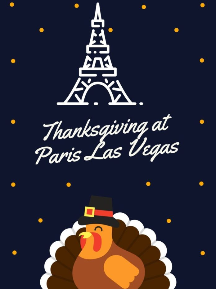 Menu guide & tips on how to save money when spending Thanksgiving at Paris Las Vegas