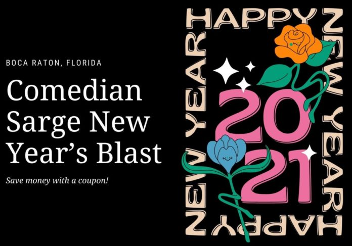 Find out how to save money on Comedian Sarge New Year's Blast In Boca Raton, FL