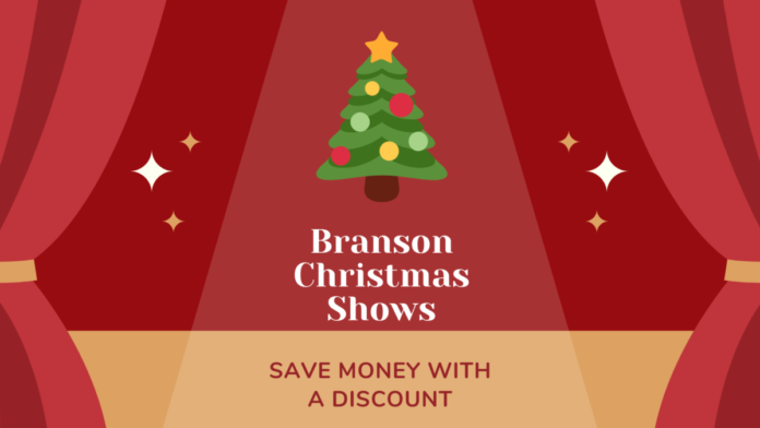 Discount prices for Christmas shows in Branson, Missouri