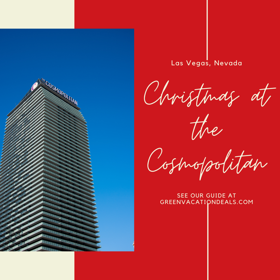 Celebrate Christmas At The Cosmopolitan Of Las Vegas Green Vacation Deals