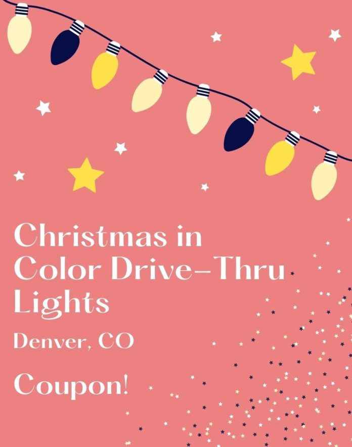 Coupon, promo code for Christmas in Color Drive thru Lights in Morrison, CO