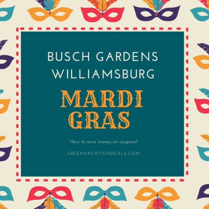 How to save money on tickets at new Mardi Gras event at Busch Gardens theme park in Williaimsburg, Virginia