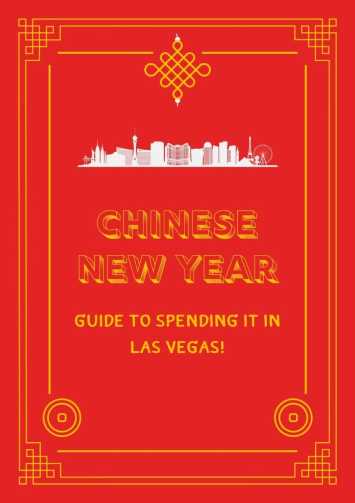Chinese New Year 2021 in Las Vegas guide
